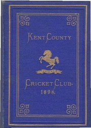 KENT COUNTY CRICKET CLUB 1898 [BLUE BOOK]