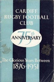 SOUVENIR OF THE 75TH ANNIVERSARY OF CARDIFF RUGBY FOOTBALL CLUB
