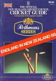 THE OFFICIAL NEW ZEALAND CRICKET COUNCIL CRICKET GUIDE ... ENGLAND IN NEW ZEALAND / 88