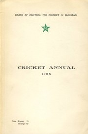 BOARD OF CONTROL FOR CRICKET IN PAKISTAN: CRICKET ANNUAL 1965