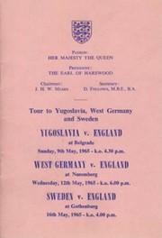 ENGLAND TOUR TO YUGOSLAVIA, WEST GERMANY AND SWEDEN 1965
