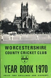 WORCESTERSHIRE COUNTY CRICKET CLUB YEAR BOOK 1970