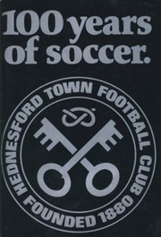100 YEARS OF SOCCER: HEDNESFORD TOWN FOOTBALL CLUB, FOUNDED 1880