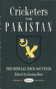 CRICKETERS FROM PAKISTAN: THE OFFICIAL SOUVENIR OF THE 1954 TOUR OF ENGLAND