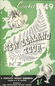 CRICKET 1949: NEW ZEALAND TOUR - A COMPLETE CRICKET HANDBOOK