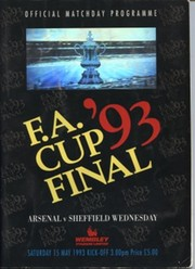 ARSENAL V SHEFFIELD WEDNESDAY 1993 (F.A. CUP FINAL) FOOTBALL PROGRAMME