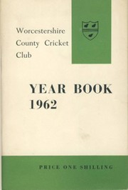 WORCESTERSHIRE COUNTY CRICKET CLUB YEAR BOOK 1962