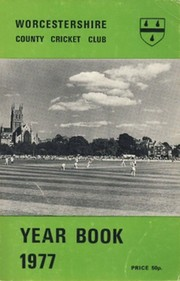WORCESTERSHIRE COUNTY CRICKET CLUB YEAR BOOK 1977