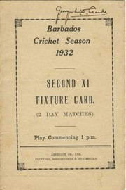 BARBADOS CRICKET SEASON 1932 (2ND XI FIXTURE CARD)