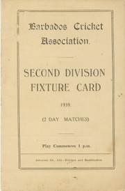 BARBADOS CRICKET SEASON 1939 (2ND DIVISION FIXTURE CARD)