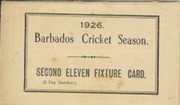 BARBADOS CRICKET SEASON 1926 (2ND XI FIXTURE CARD)