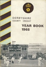 DERBYSHIRE COUNTY CRICKET YEAR BOOK 1968