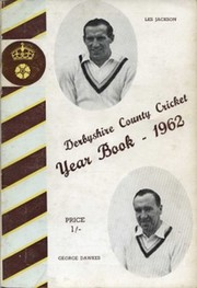 DERBYSHIRE COUNTY CRICKET YEAR BOOK 1962