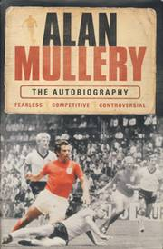 ALAN MULLERY: THE AUTOBIOGRAPHY