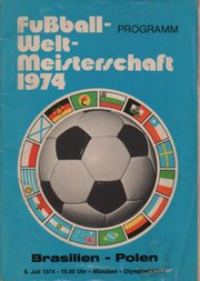 BRAZIL V POLAND (WORLD CUP 1974 - 3RD PLACE PLAY-OFF) FOOTBALL PROGRAMME
