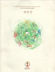 WORLD CUP 2002 (OPENING CEREMONY) OFFICIAL PROGRAMME