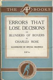 ERRORS THAT LOSE DECISIONS OR BLUNDERS OF BOXERS