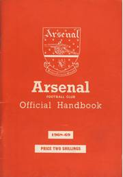 ARSENAL FOOTBALL CLUB HISTORY AND FIXTURES 1968-69 (OFFICIAL HANDBOOK)