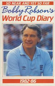 SO NEAR AND YET SO FAR. BOBBY ROBSON