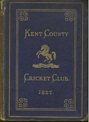 KENT COUNTY CRICKET CLUB 1927 [BLUE BOOK]