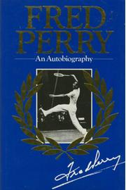 FRED PERRY: AN AUTOBIOGRAPHY