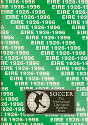 EIRE 1926-1996: INTERNATIONAL LINE-UPS AND STATISTICS