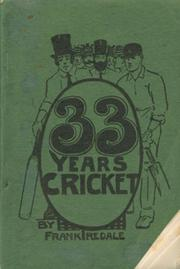 33 YEARS OF CRICKET