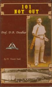 101 NOT OUT - PROF. DB DEODHAR