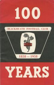 100 YEARS: BLACKHEATH FOOTBALL CLUB 1858-1958