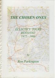 THE CHOSEN ONES: ECLECTICS TOURS REVISITED 1977-1986
