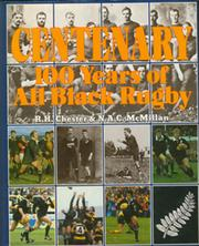 CENTENARY: 100 YEARS OF ALL BLACK RUGBY