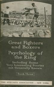 GREAT FIGHTERS AND BOXERS. PSYCHOLOGY OF THE RING (BOOK THREE)