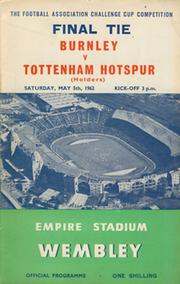 BURNLEY V TOTTENHAM HOTSPUR 1962 (F.A. CUP FINAL) FOOTBALL PROGRAMME