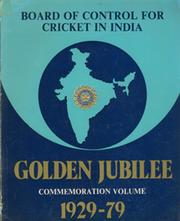 BOARD OF CONTROL FOR CRICKET IN INDIA 1929-1979 - GOLDEN JUBILEE