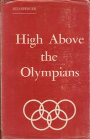HIGH ABOVE THE OLYMPIANS