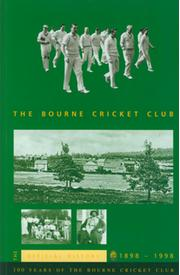 THE BOURNE CRICKET CLUB 1898-1998