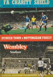 IPSWICH TOWN V NOTTINGHAM FOREST 1978 (CHARITY SHIELD) FOOTBALL PROGRAMME