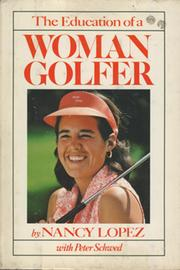 THE EDUCATION OF A WOMAN GOLFER