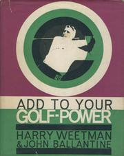 ADD TO YOUR GOLF-POWER