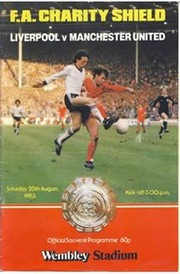 LIVERPOOL V MANCHESTER UNITED 1983 (CHARITY SHIELD) FOOTBALL PROGRAMME