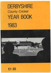 DERBYSHIRE COUNTY CRICKET YEAR BOOK 1983