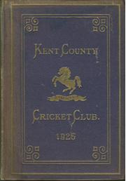 KENT COUNTY CRICKET CLUB 1925 [BLUE BOOK]