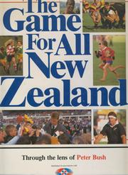 THE GAME FOR ALL NEW ZEALAND: THROUGH THE LENS OF PETER BUSH