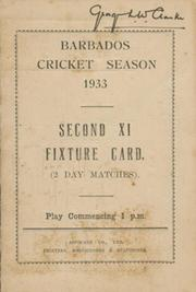 BARBADOS CRICKET SEASON 1933 (SECOND XI FIXTURE CARD)