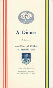 100 YEARS OF CRICKET AT BRAMALL LANE 1955 - SIGNED DINNER MENU