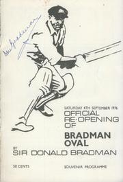 DON BRADMAN SIGNED PROGRAMME - RE-OPENING OF BRADMAN OVAL 1976