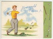 "GOLF BIRTHDAY CARD - ""HOW COULD I MISS!"""