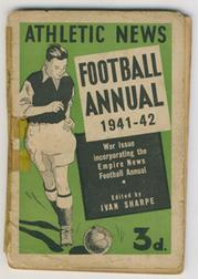 ATHLETIC NEWS FOOTBALL ANNUAL 1941-42