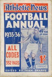 ATHLETIC NEWS FOOTBALL ANNUAL 1935-36