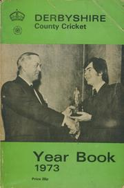 DERBYSHIRE COUNTY CRICKET YEAR BOOK 1973